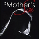 Mia Henry Releases A MOTHER'S SIN