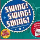 Kevin Black's SWING! SWING! SWING! Returns to Stage Door Theatre