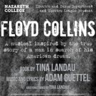 Nazareth College Department of Theatre and Dance Presents FLOYD COLLINS