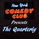 New York Comedy Club Introduces The Quarterly Headliner Series