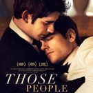 Gay Drama THOSE PEOPLE Available Today on DVD/VOD