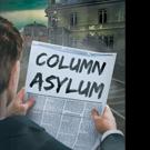 L. A. Ferrara Pens COLUMN ASYLUM