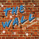 EDINBURGH 2016 - BWW Review: THE WALL, theSpace on the Mile, 27 August