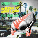 Henry Fong Releases New Single 'Drop It Down Low'