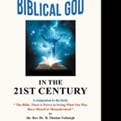 R. Thomas Vosburgh Releases 'Discovering the Biblical God in the 21st Century'