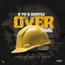 9to5Hustle Releases New Music Mixtape Project 'Over Time'