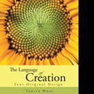 Tantra Maat Shares THE LANGUAGE OF CREATION