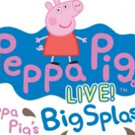 PEPPA PIG LIVE! Comes to Fox Cities This October