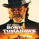BONE TOMAHAWK, Starring Kurt Russell, Out on DVD and Blu-Ray Today