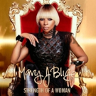 Mary J. Blige Releases New Album 'Strength Of A Woman' Today