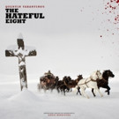 THE HATEFUL EIGHT Original Motion Picture Sountrack Out Today