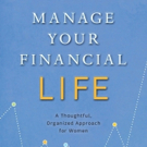 New Book, MANAGE YOUR FINANCIAL LIFE, is Now Available