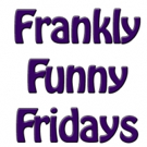 FRANKLY FUNNY FRIDAYS to Go Out with a Bang This Spring