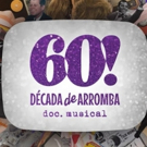 60! DECADA DE ARROMBA - DOC. MUSICAL at Theatro NET SP Photos