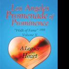 Dr. James A. Mays Releases LOS ANGELES PROMENADE OF PROMINENCE THE WALK OF FAME