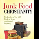 JUNK FOOD CHRISTIANITY is Released
