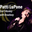 BWW Review: Patti LuPone: No Monkeying Around in Worcester