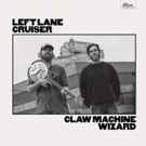 Left Lane Cruiser Premieres New Track 'Still Rollin'