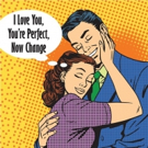 Davidson Community Players to Present I LOVE YOU, YOU'RE PERFECT, NOW CHANGE