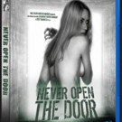 Vito Trabucco's NEVER OPEN THE DOOR Available on Blu-Ray, DVD & VOD Today