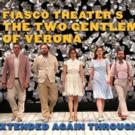 Fiasco's TWO GENTLEMEN OF VERONA Extends Through June 20 at TFANA