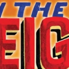 IN THE HEIGHTS presented by The Performer's Warehouse This Spring