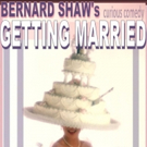 Tony Sheldon, Mary Beth Peil & More to Star in George Bernard Shaw's GETTING MARRIED this June