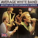 British Live Performance Series Continues with Average White Band, 7/29