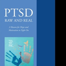 Jacqueline Pfadt Releases 'PTSD Raw and Real: A Reason for Hope and Motivation To Fight On'