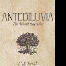 C S Bergh Releases ANTEDILUVIA