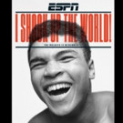 ESPN The Magazine's The Meaning of Muhammad Ali' to Hit News Stands This Friday