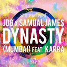 JDG and Samual James Release Vocal Sequel 'Dynasty (Mumbai)'