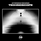 Afterwave Records Debuts TECHNOSCOPE COMPILATION