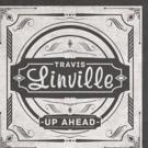Travis Linville Announces Summer Tour Dates UP AHEAD