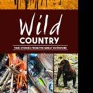 Award-Winning Journalist Publishes WILD COUNTRY