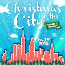 This Way To Broadway, Live! Continues with CHRISTMAS IN THE CITY