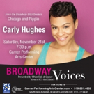 Broadway Voices Series Opens with Carly Hughes at Garner Performing Arts Center Tonight