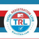 MTV to Bring Back TRL to Encourage Voter Registration, 9/27