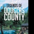 Richard Givens Releases LEGENDS OF DOUGLAS COUNTY