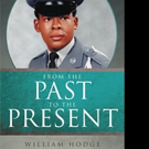 William Hodge Shares FROM THE PAST TO THE PRESENT