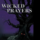 WICKED PRAYERS is Released