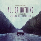 Lost Frequencies 'All Or Nothing' Out Now on Ultra Music