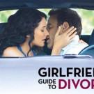 Bravo to Premiere Season 3 of Original Scripted Series GIRLFRIENDS' GUIDE TO DIVORCE, 1/11