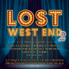 LOST WEST END 2 Album to be Released in July