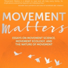BWW Preview: MOVEMENT MATTERS by Katy Bowman