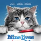 New Poster and Trailer Released for NINE LIVES, in Theaters Aug. 5!