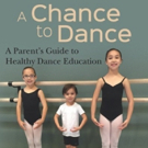 BWW Book Review: A CHANCE TO DANCE, by Betsy Bradley