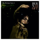 GRAMMY-Nominated Artist Bernhoft's The Morning Comes EP Out 1/20