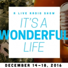 Chain Theatre to Stage IT'S A WONDERFUL LIFE Radio Show This December
