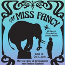 BWW Review: MISS FANCY Makes History